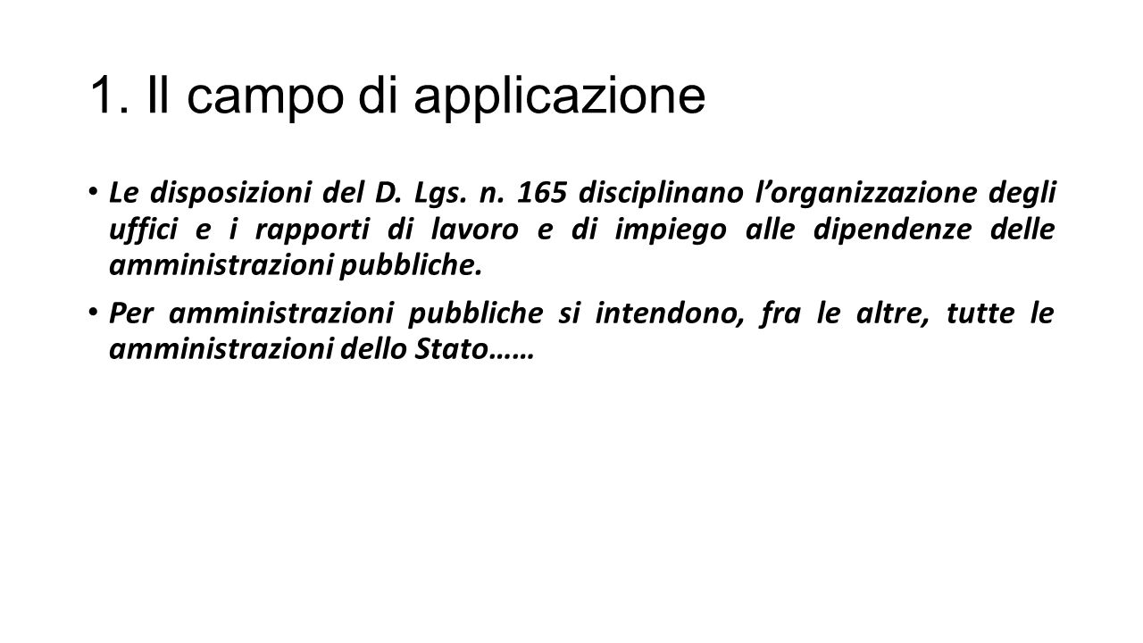 1. Il campo di applicazione