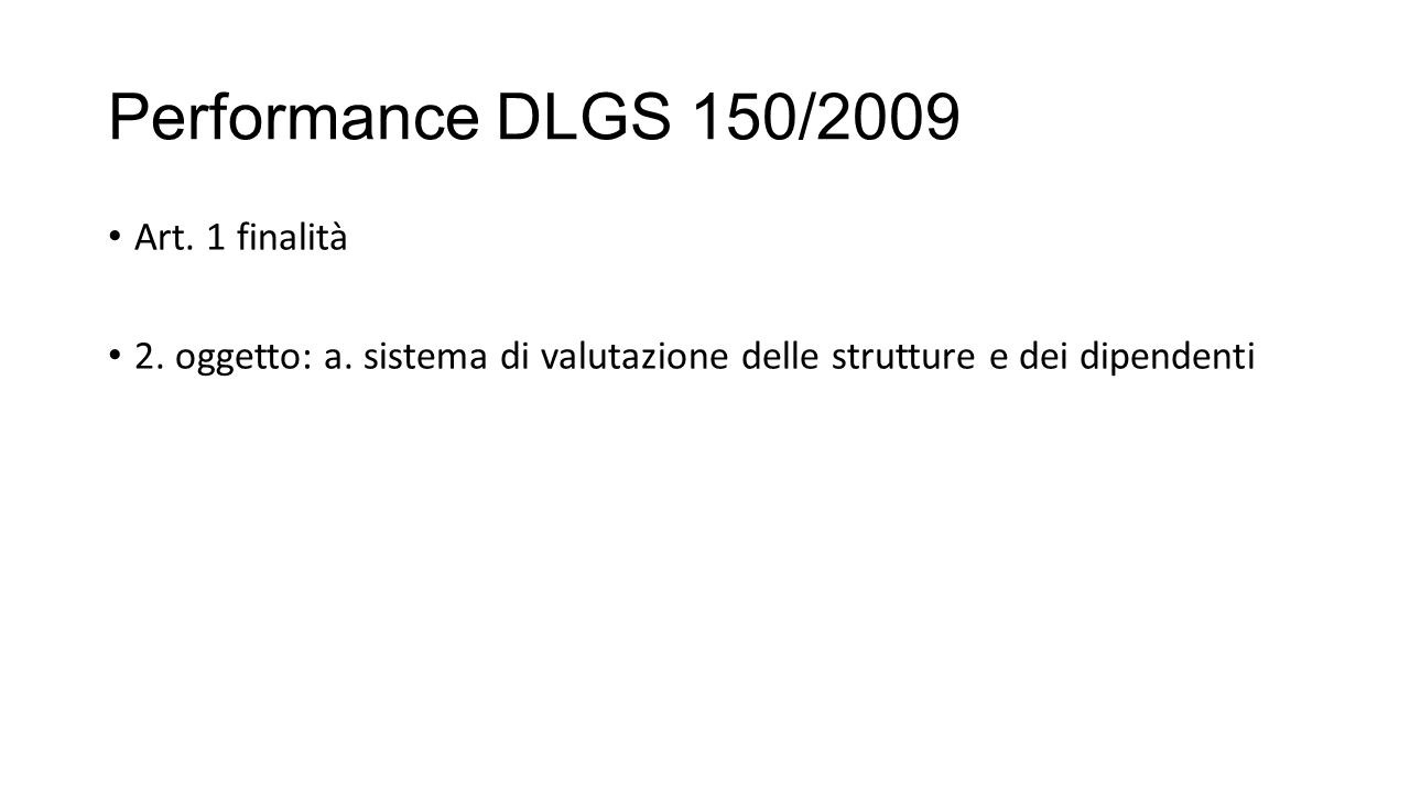 Performance DLGS 150/2009 Art. 1 finalità