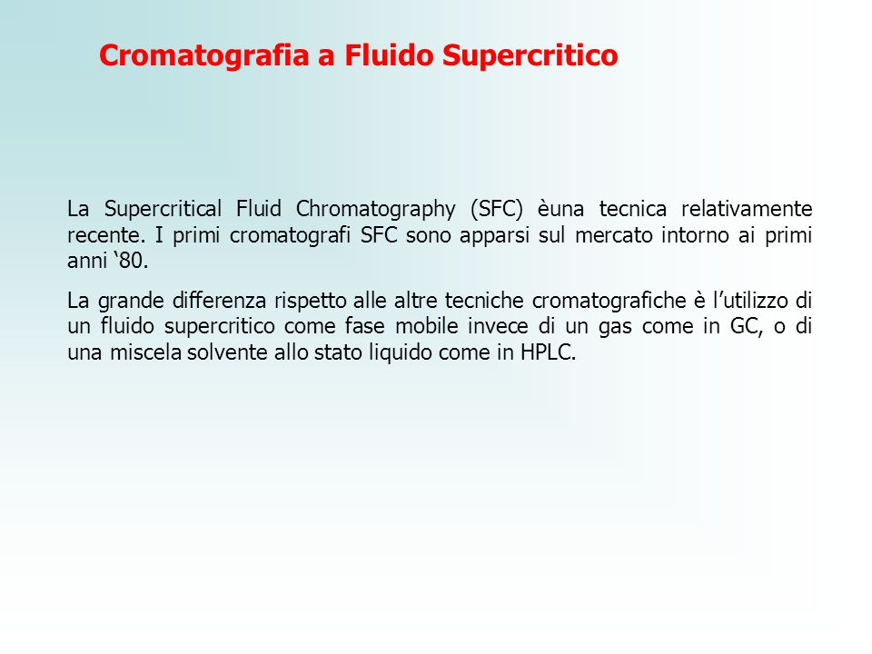 Cromatografia a Fluido Supercritico