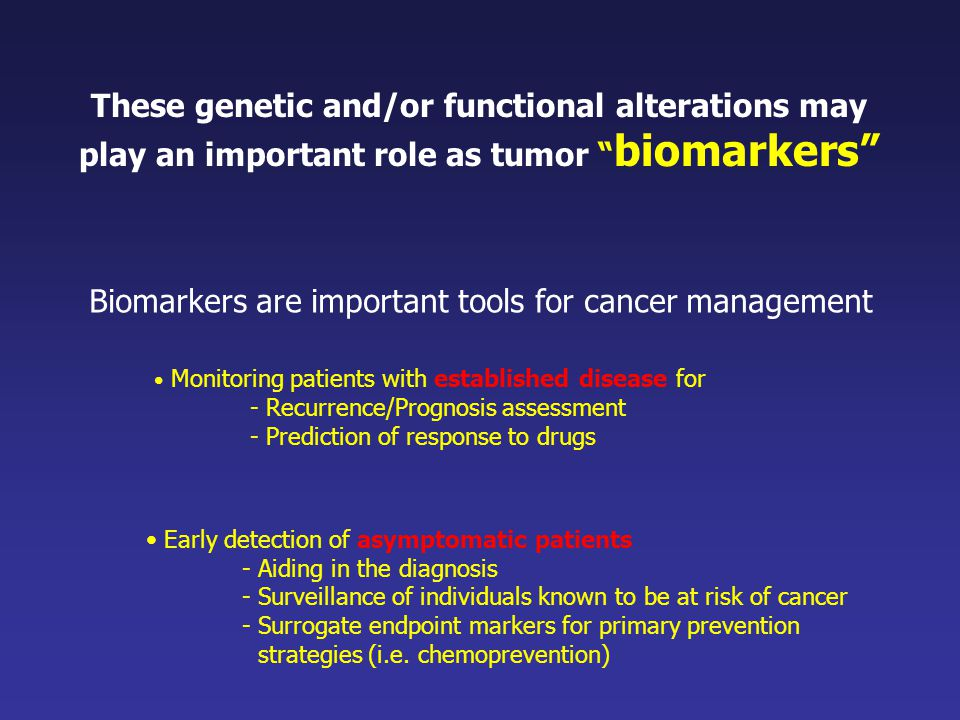 Biomarkers are important tools for cancer management