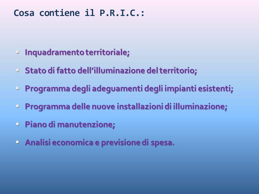 Cosa contiene il P.R.I.C.: Inquadramento territoriale;