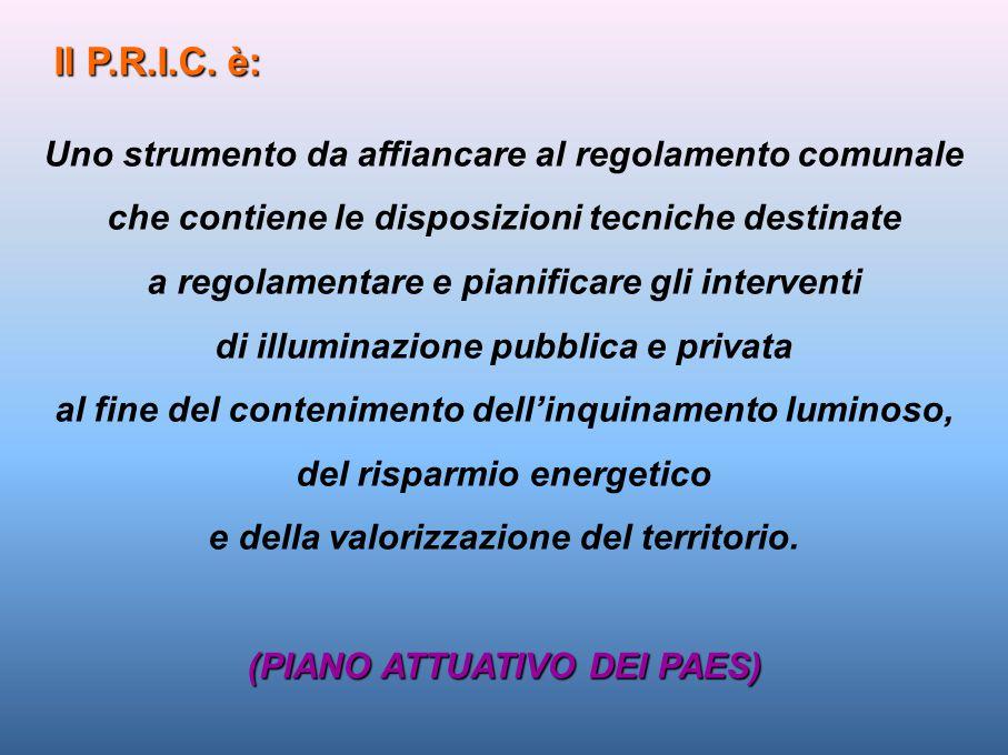 Il P.R.I.C. è: Uno strumento da affiancare al regolamento comunale