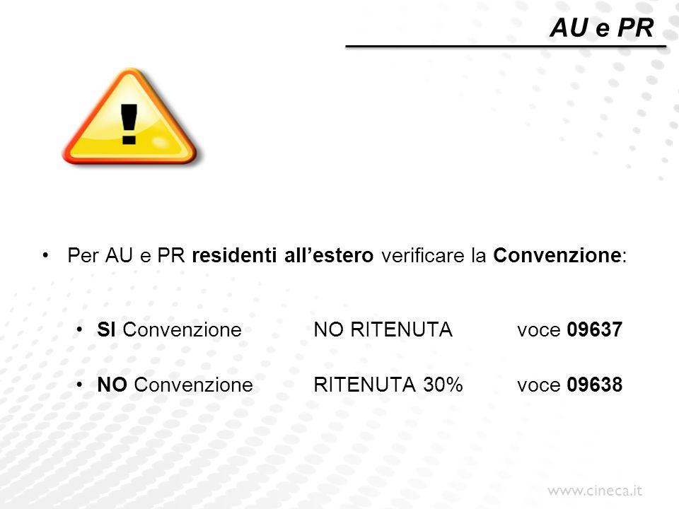 AU e PR Per AU e PR residenti all'estero verificare la Convenzione: