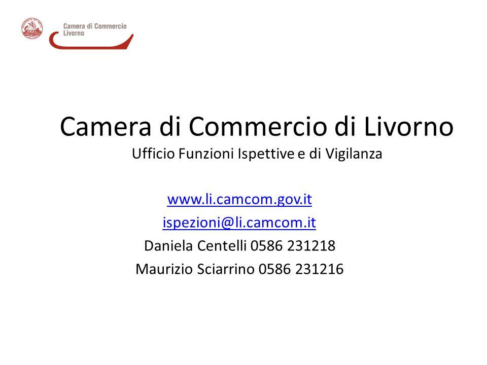Camera di Commercio di Livorno Ufficio Funzioni Ispettive e di Vigilanza