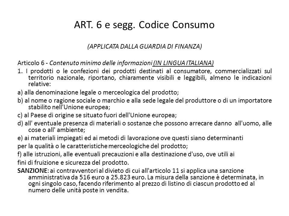ART. 6 e segg. Codice Consumo