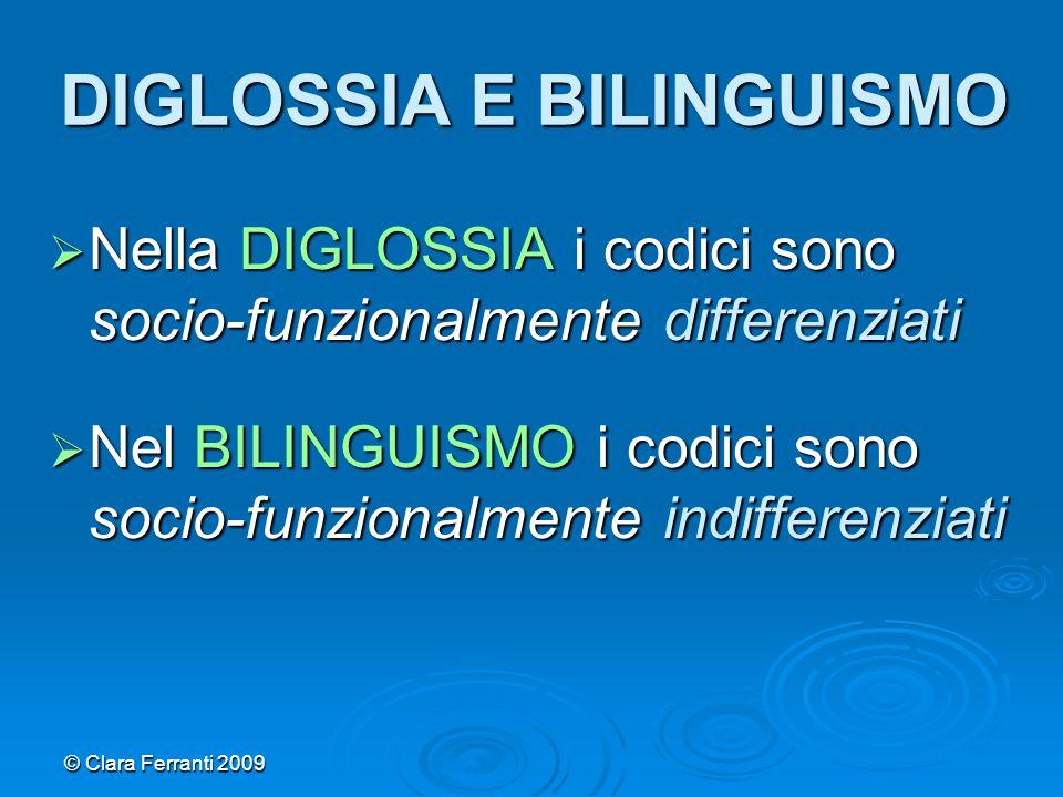 DIGLOSSIA E BILINGUISMO