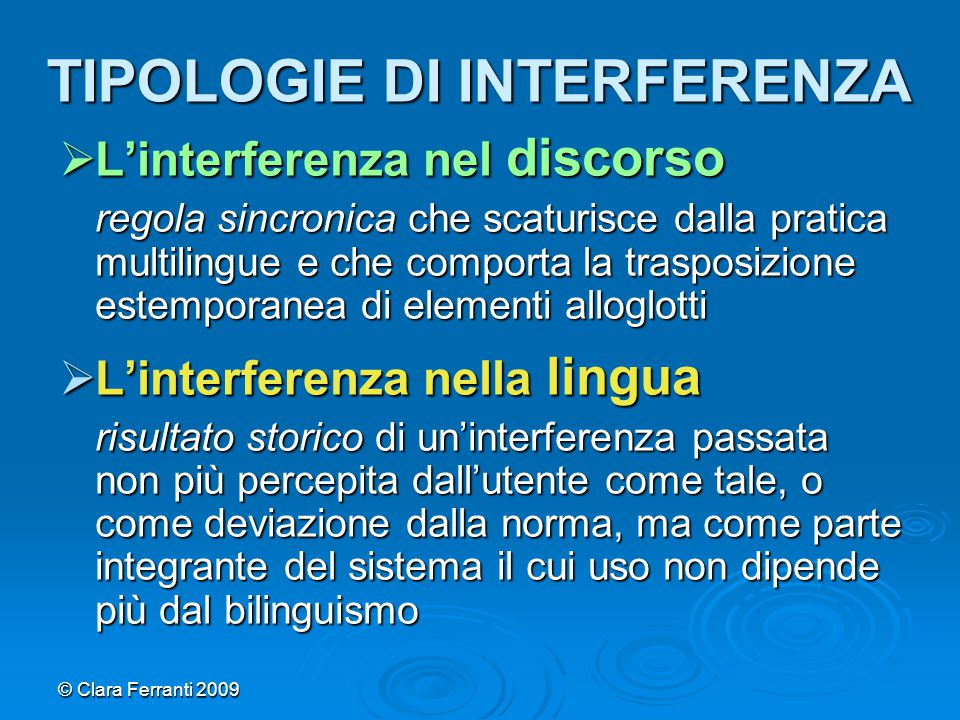 TIPOLOGIE DI INTERFERENZA