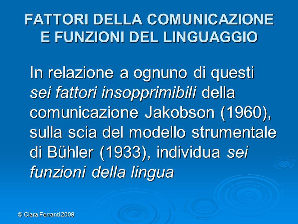 FATTORI DELLA COMUNICAZIONE E FUNZIONI DEL LINGUAGGIO