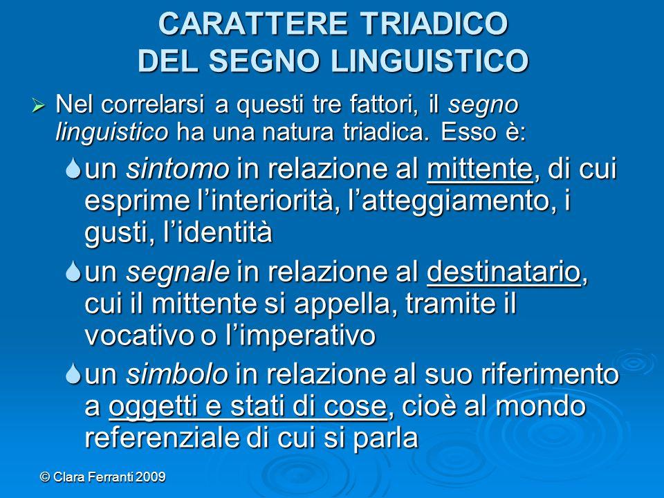 CARATTERE TRIADICO DEL SEGNO LINGUISTICO