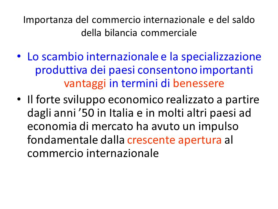 Importanza del commercio internazionale e del saldo della bilancia commerciale