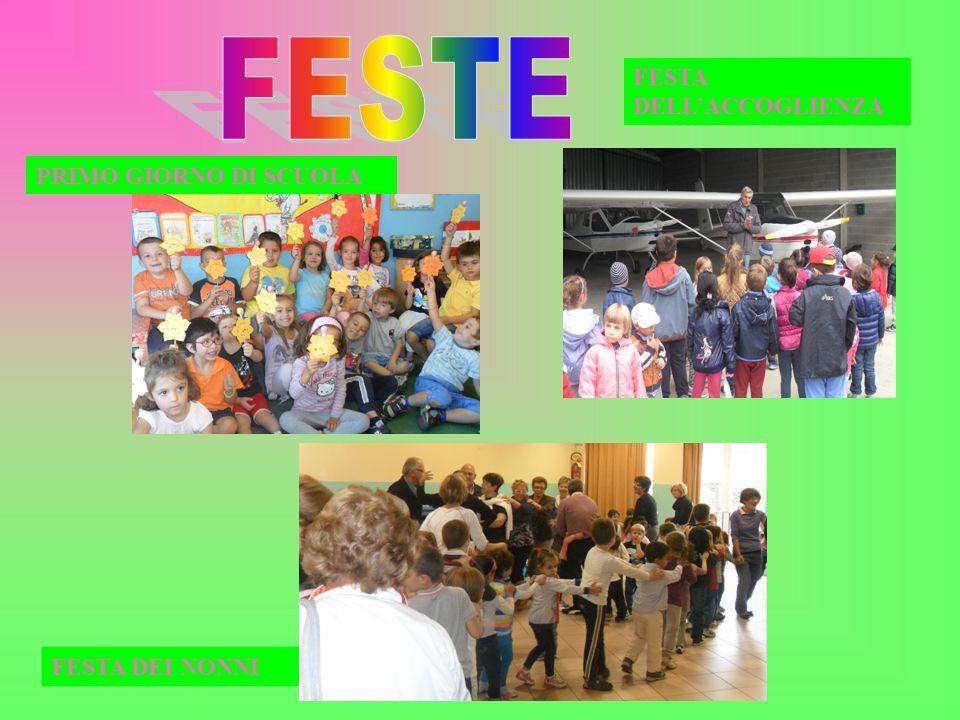 FESTE FESTA DELL'ACCOGLIENZA PRIMO GIORNO DI SCUOLA FESTA DEI NONNI