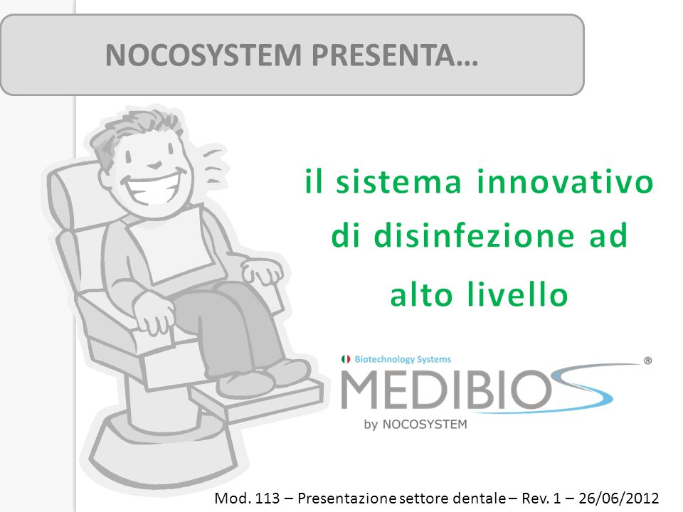 il sistema innovativo di disinfezione ad alto livello