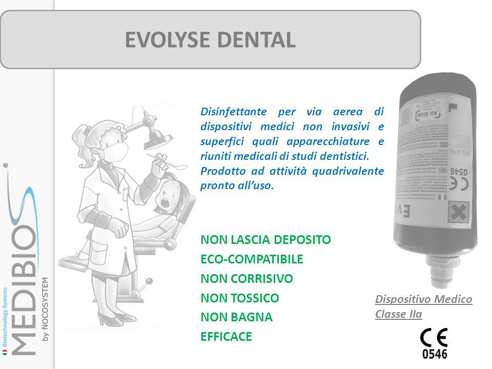 EVOLYSE DENTAL NON LASCIA DEPOSITO ECO-COMPATIBILE NON CORRISIVO