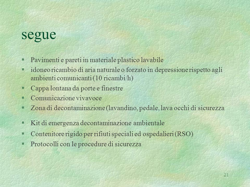 segue Pavimenti e pareti in materiale plastico lavabile