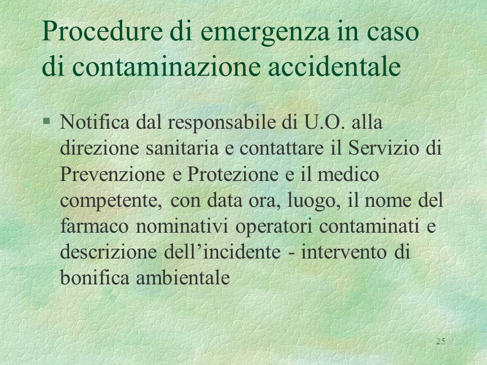 Procedure di emergenza in caso di contaminazione accidentale