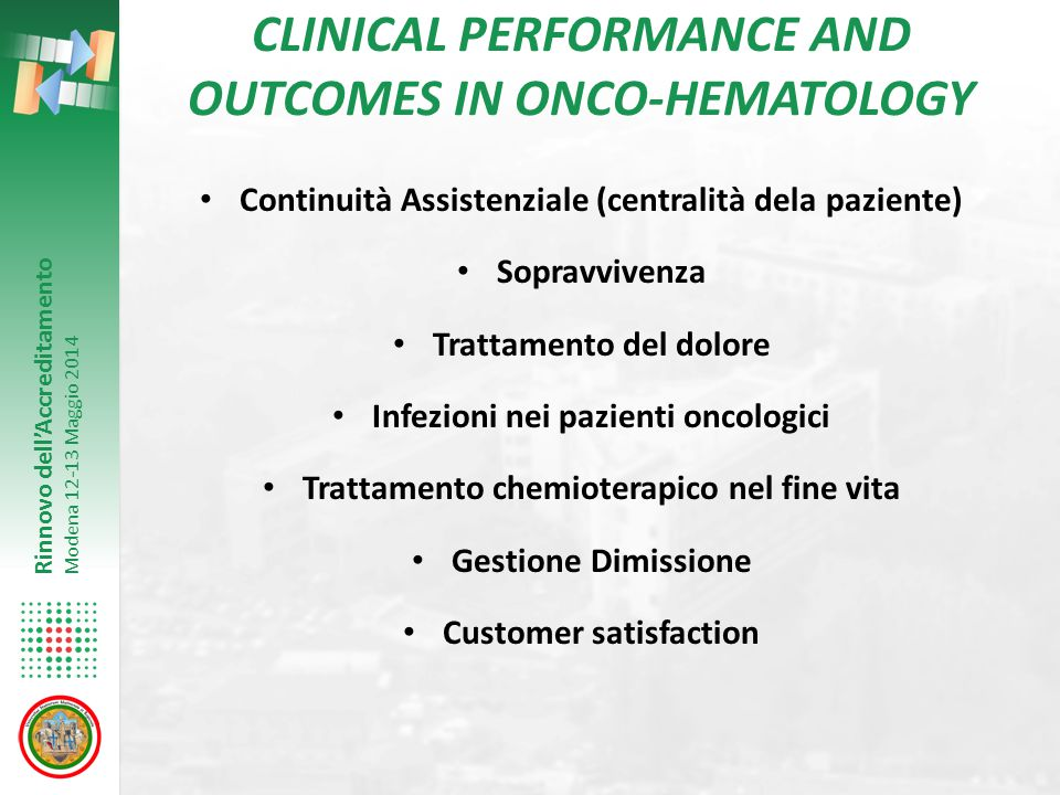 CLINICAL PERFORMANCE AND OUTCOMES IN ONCO-HEMATOLOGY
