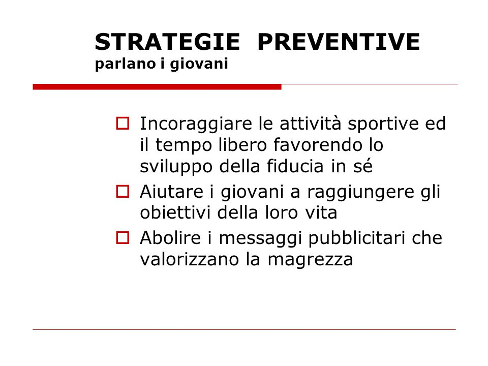 STRATEGIE PREVENTIVE parlano i giovani