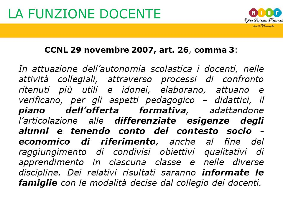 CCNL 29 novembre 2007, art. 26, comma 3:
