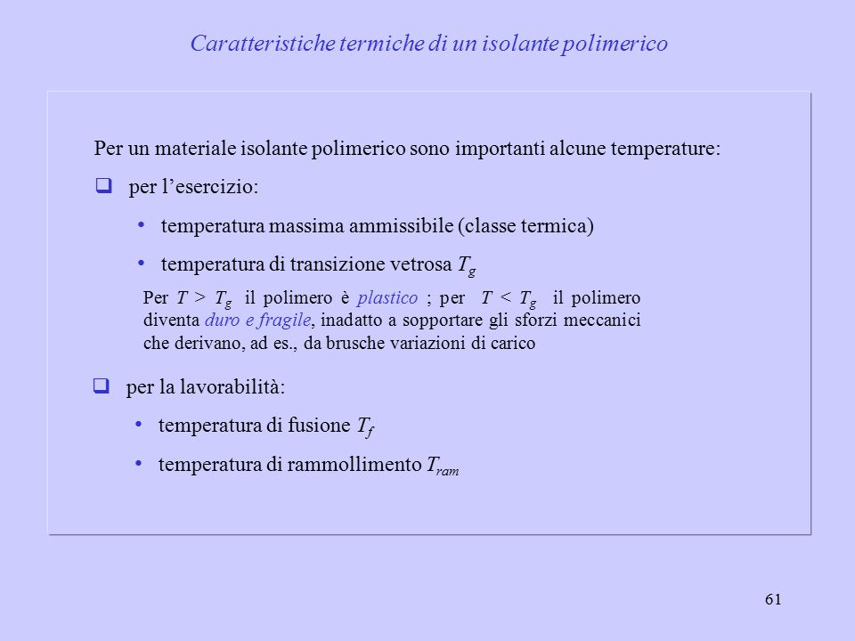 Caratteristiche termiche di un isolante polimerico
