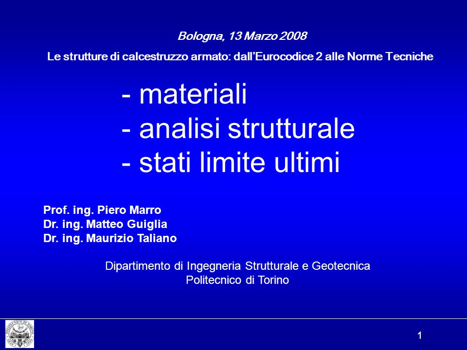 - materiali - analisi strutturale - stati limite ultimi