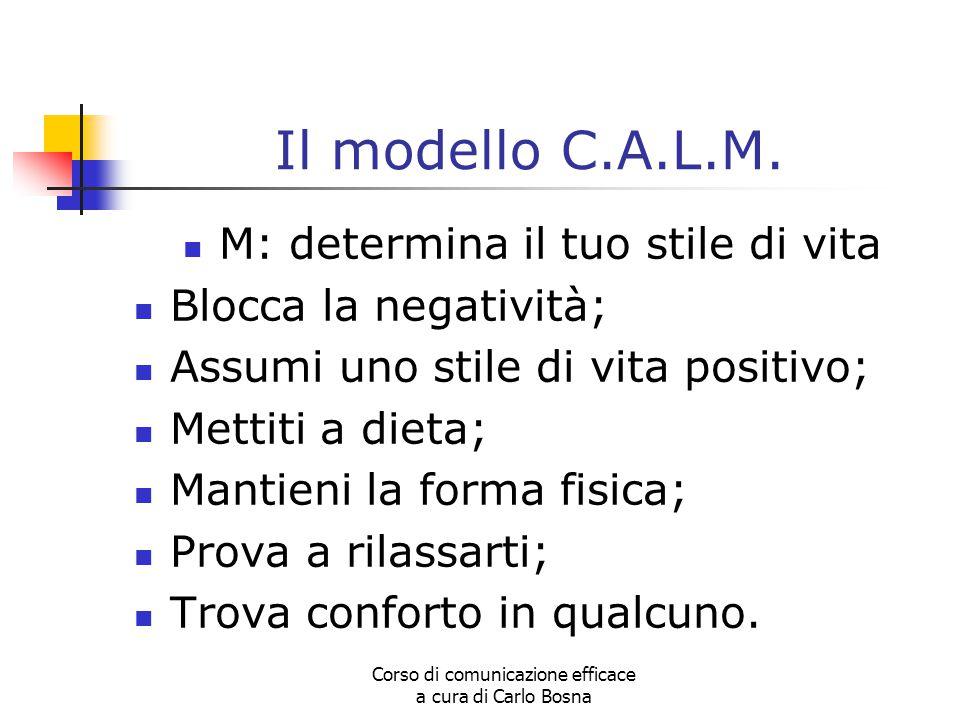 Il modello C.A.L.M. M: determina il tuo stile di vita