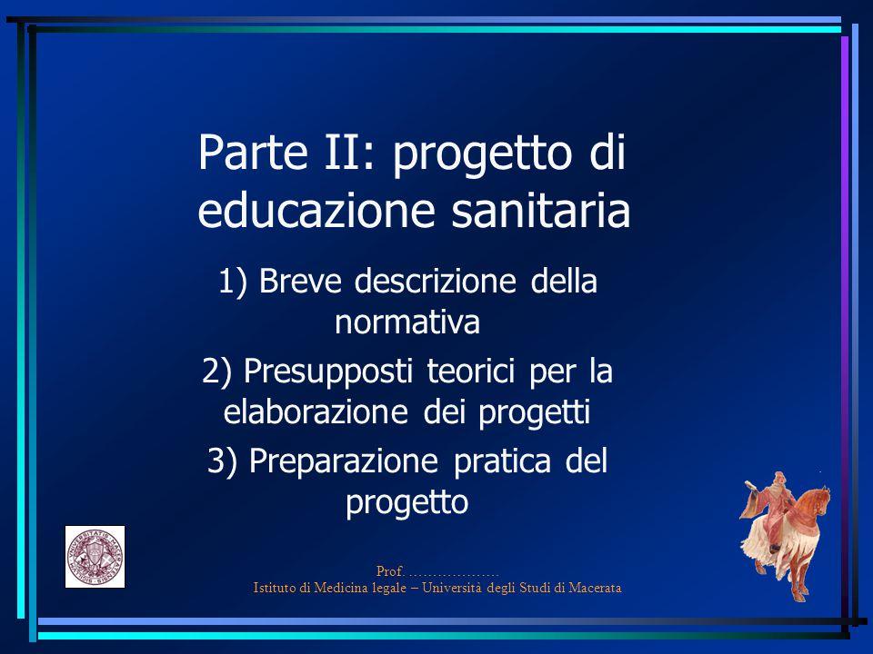 Parte II: progetto di educazione sanitaria