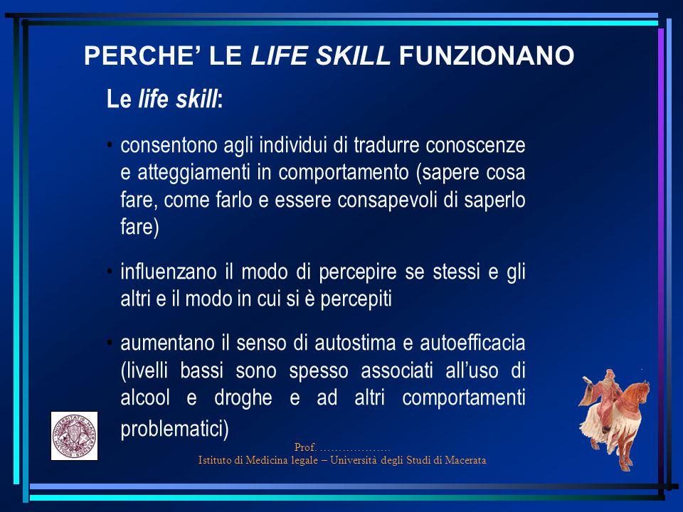 PERCHE' LE LIFE SKILL FUNZIONANO