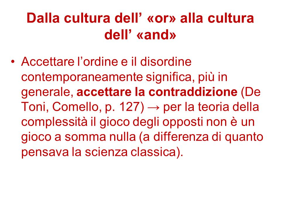 Dalla cultura dell' «or» alla cultura dell' «and»