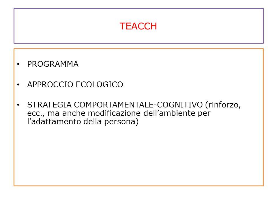 TEACCH PROGRAMMA APPROCCIO ECOLOGICO