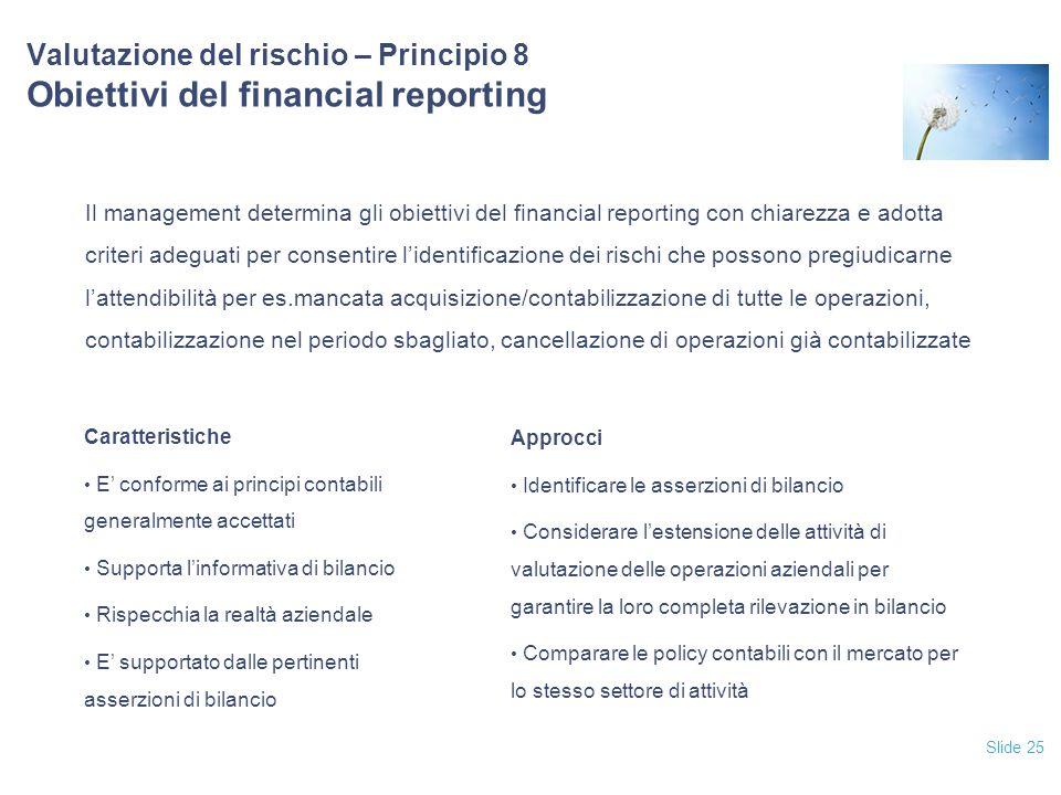 12/04/2017 Valutazione del rischio – Principio 8 Obiettivi del financial reporting.