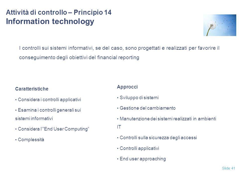 Attività di controllo – Principio 14 Information technology