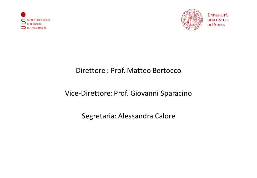 Direttore : Prof. Matteo Bertocco Vice-Direttore: Prof