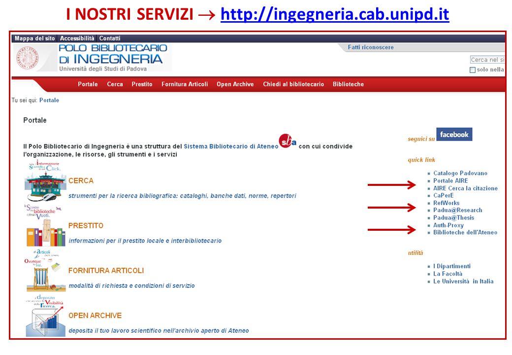 I NOSTRI SERVIZI  http://ingegneria.cab.unipd.it