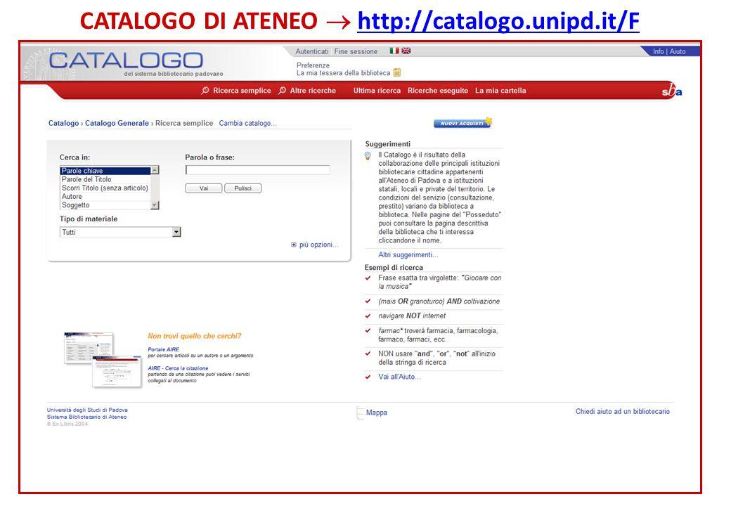 CATALOGO DI ATENEO  http://catalogo.unipd.it/F
