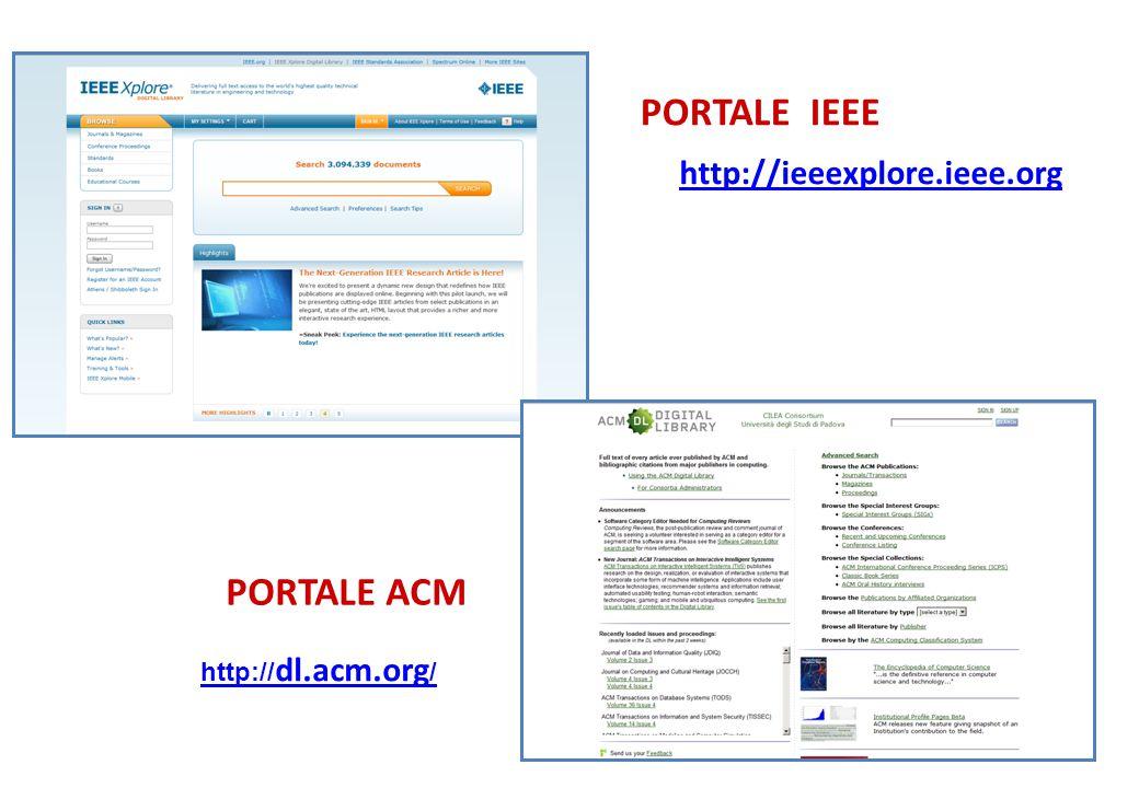 PORTALE IEEE PORTALE ACM
