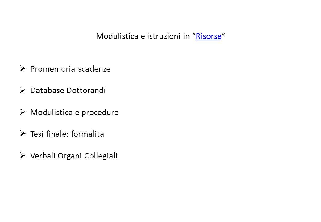 Modulistica e istruzioni in Risorse