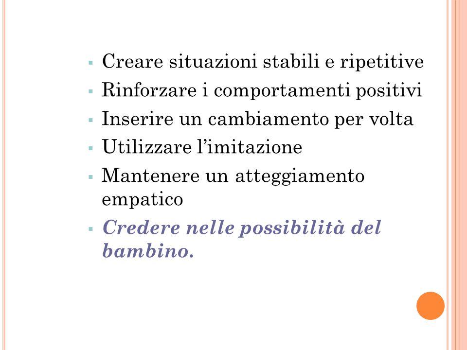 Creare situazioni stabili e ripetitive