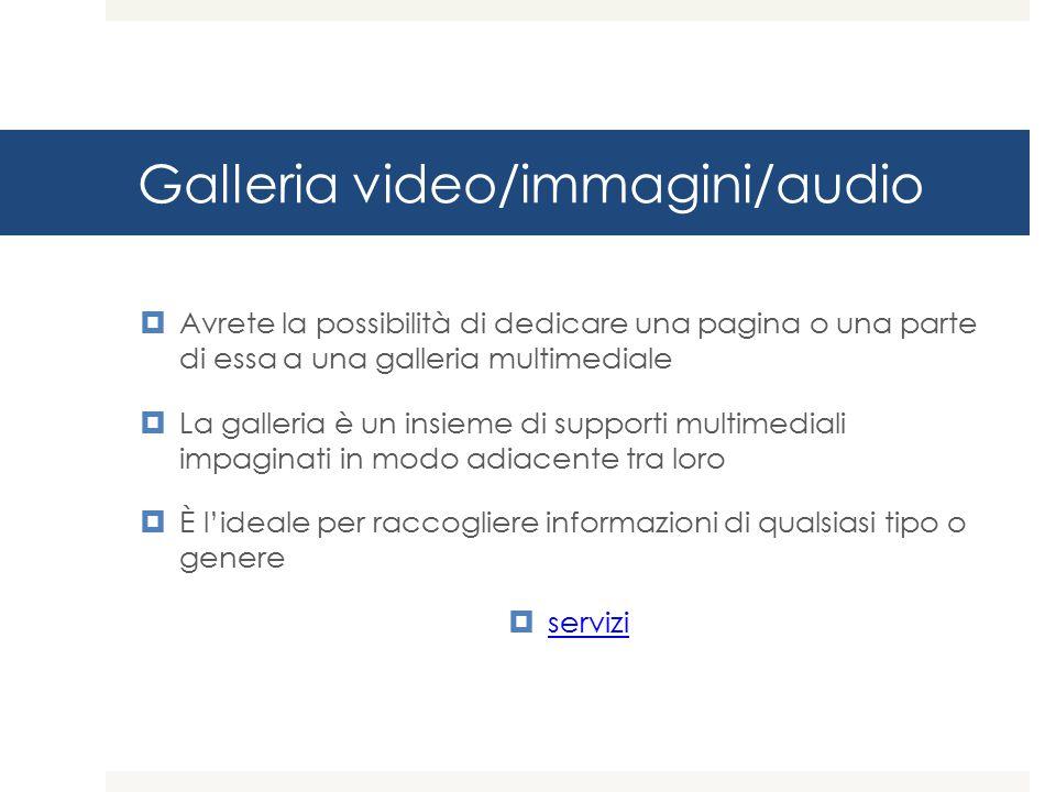 Galleria video/immagini/audio