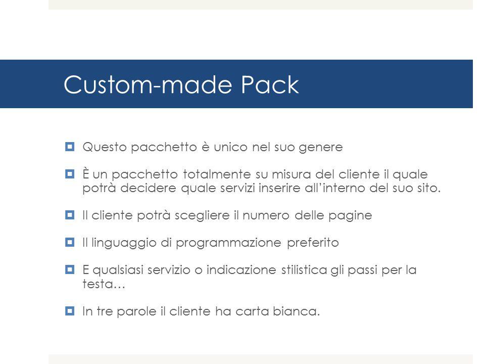 Custom-made Pack Questo pacchetto è unico nel suo genere