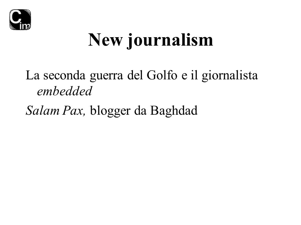 New journalism La seconda guerra del Golfo e il giornalista embedded