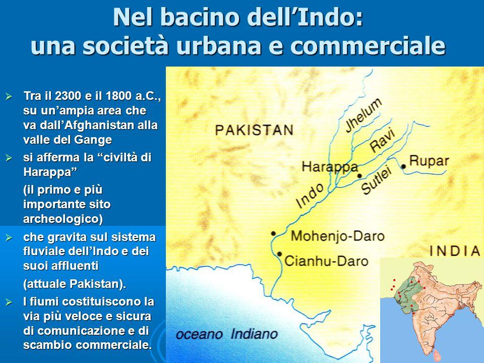 Nel bacino dell'Indo: una società urbana e commerciale