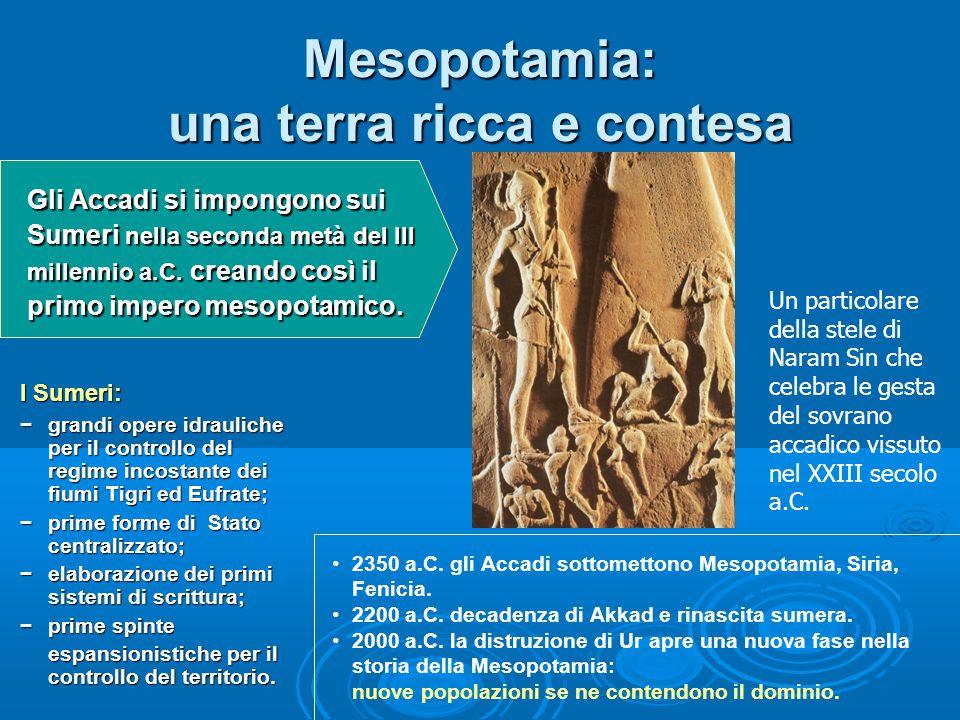 Mesopotamia: una terra ricca e contesa