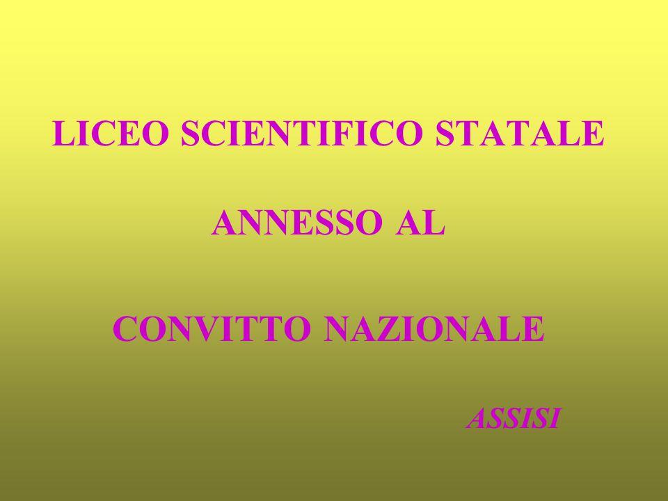 LICEO SCIENTIFICO STATALE ANNESSO AL CONVITTO NAZIONALE ASSISI