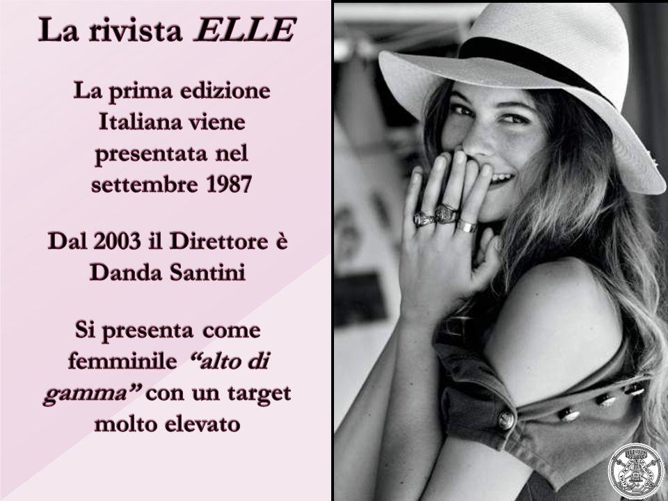 La rivista ELLE La prima edizione Italiana viene presentata nel settembre 1987. Dal 2003 il Direttore è Danda Santini.
