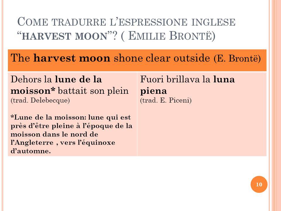 Come tradurre l'espressione inglese harvest moon ( Emilie Brontë)