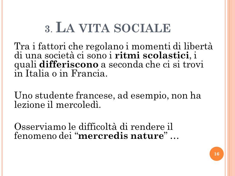 3. La vita sociale