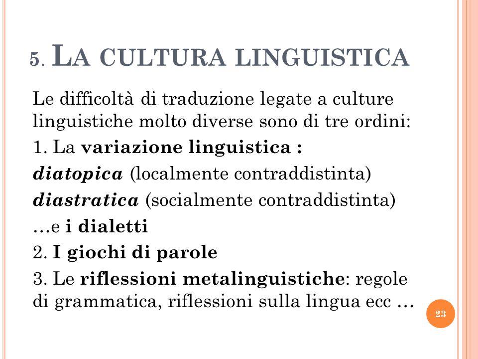 5. La cultura linguistica