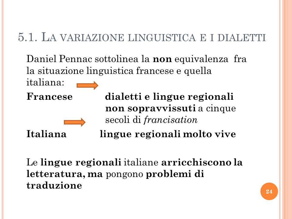 5.1. La variazione linguistica e i dialetti