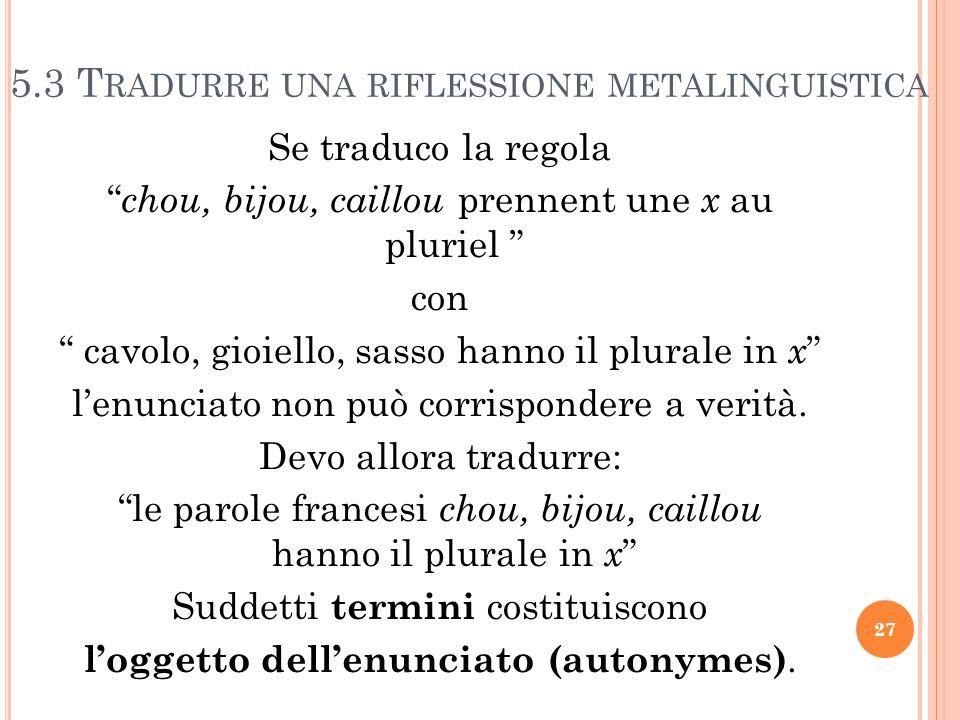 5.3 Tradurre una riflessione metalinguistica
