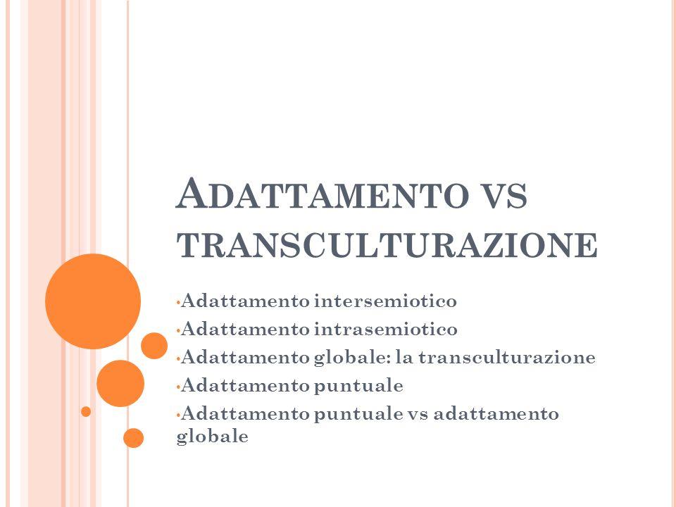 Adattamento vs transculturazione